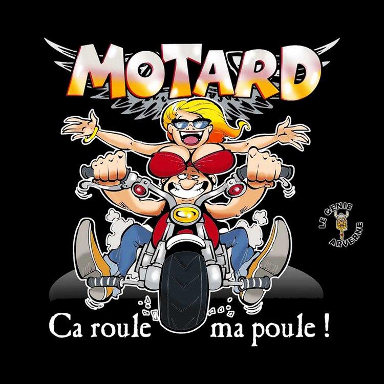 T shirt motard a roule ma poule - Image drole de motard ...