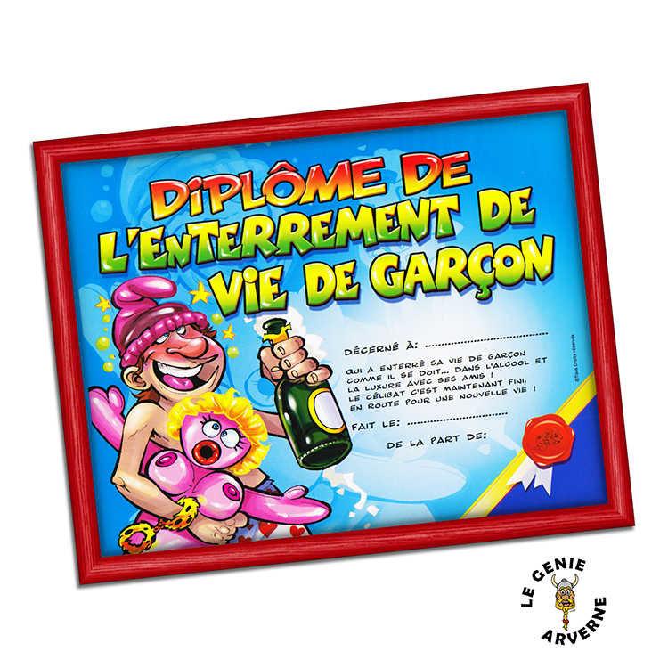 Bevorzugt Diplôme de l'Enterrement de Vie de Garçon AL71